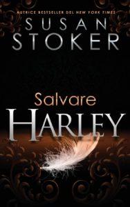 Book Cover: Salvare Harley di Susan Stoker - SEGNALAZIONE