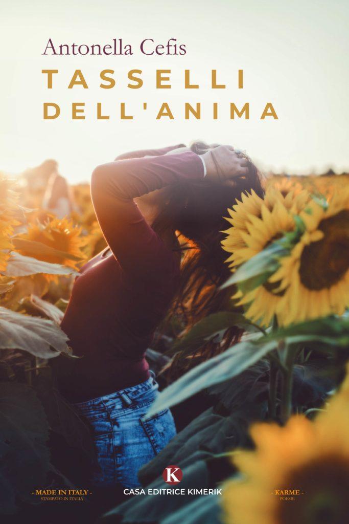 Book Cover: Tasselli dell'anima di Antonella Cefis - SEGNALAZIONE