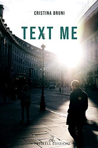 Book Cover: Text me di Cristina Bruni - SEGNALAZIONE