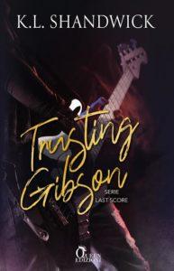 Book Cover: Trusting Gibson di K. L. Shandwick - RECENSIONE