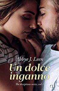Book Cover: Un Dolce Inganno di Abbye J. Leen - RECENSIONE