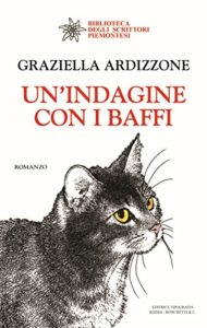 Book Cover: Un'indagine coi baffi di Graziella Ardizzone - SEGNALAZIONE