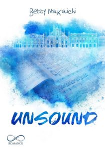 Book Cover: Unsound di Betty Nakaichi - COVER REVEAL
