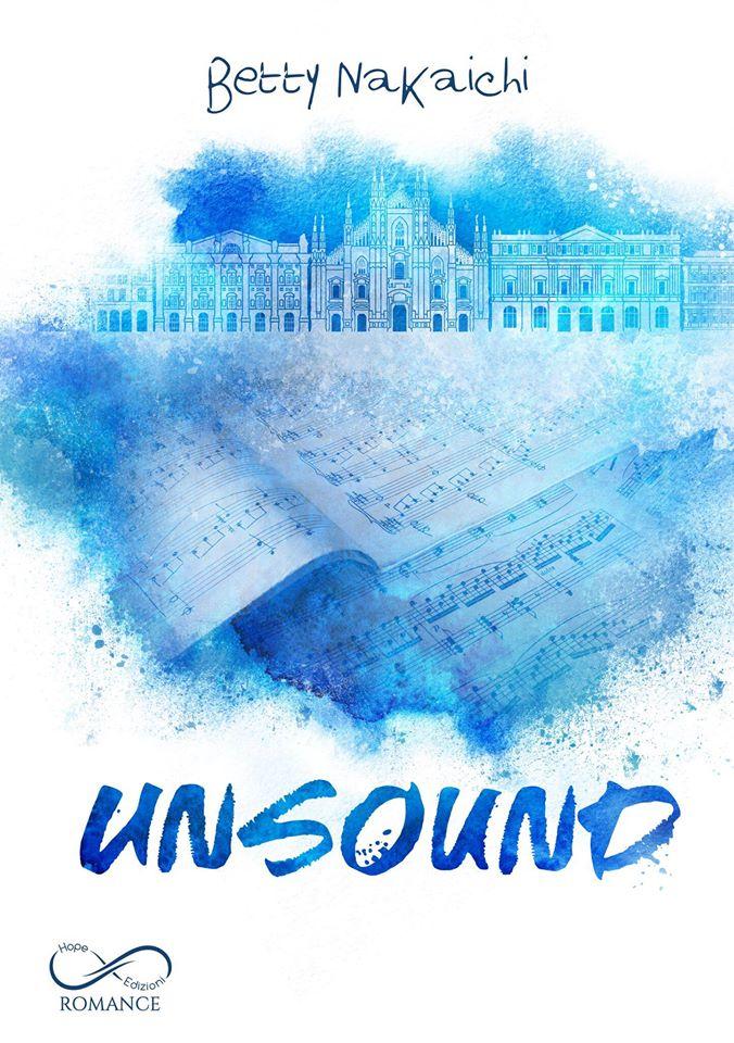 Book Cover: Unsound di Betty Nakaichi - COVER REVEAL
