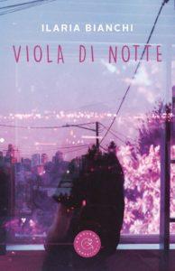 Book Cover: Viola di Notte di Ilaria Bianchi - RECENSIONE