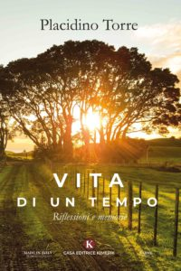 Book Cover: Vita di un tempo - Riflessioni e memorie di Placidino Torre - SEGNALAZIONE
