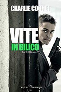 Book Cover: Vite in Bilico di Charlie Cochet - SEGNALAZIONE