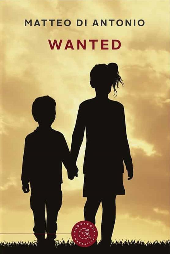 Book Cover: Wanted di Matteo Di Antonio - SEGNALAZIONE