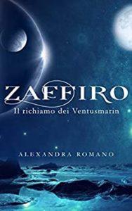 Book Cover: Zaffiro: Il richiamo dei Ventusmarin di Alexandra Romano - SEGNALAZIONE