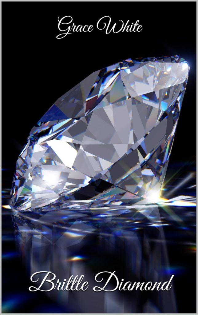Book Cover: Brittle Diamond di Grace White - SEGNALAZIONE