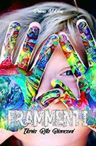 Book Cover: Frammenti di Ilaria Rita Bianconi - SEGNALAZIONE