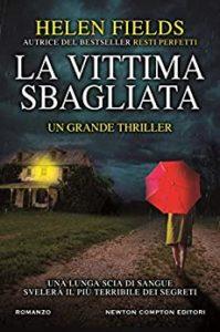 Book Cover: La vittima sbagliata di Helene Fields - SEGNALAZIONE
