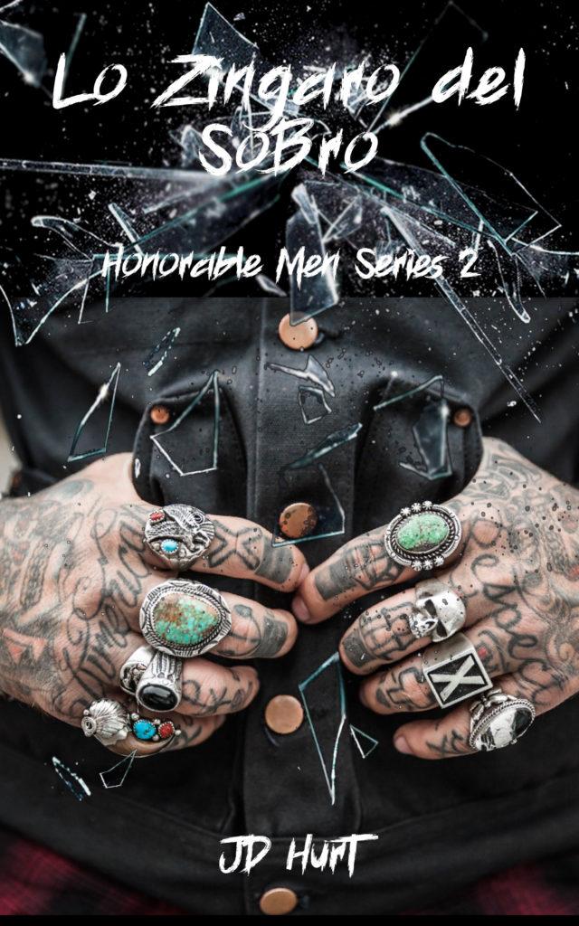 Book Cover: Lo zingaro del SoBro di J.D. Hurt - ANTEPRIMA