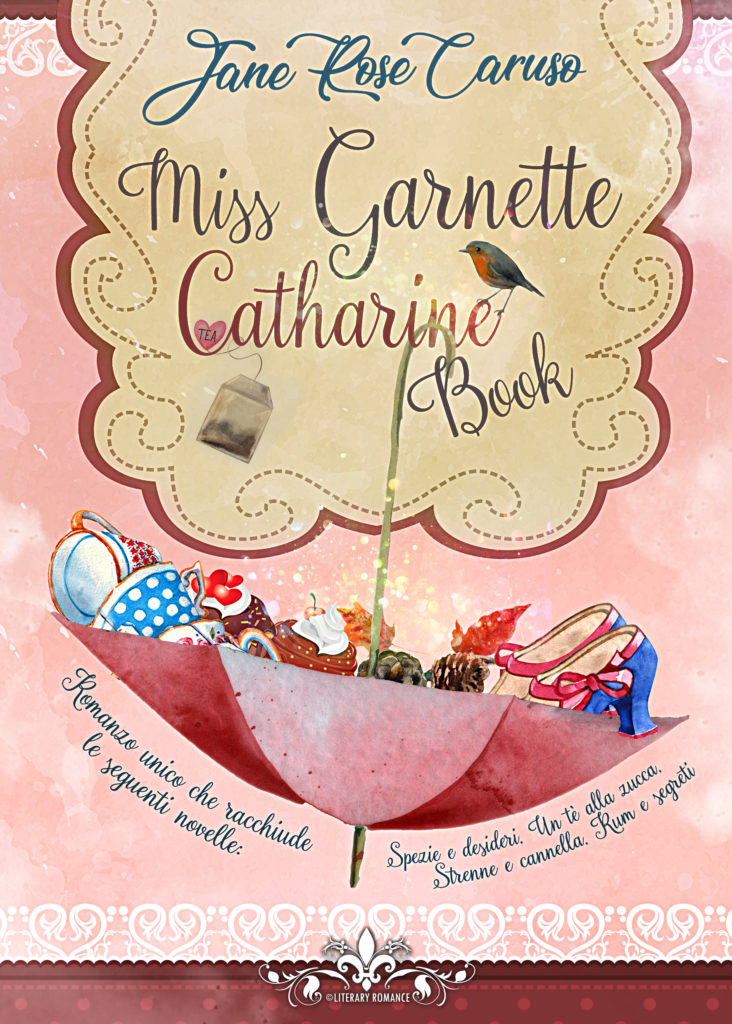 Book Cover: Miss Garnett Catherine Book di Jane Rose Caruso