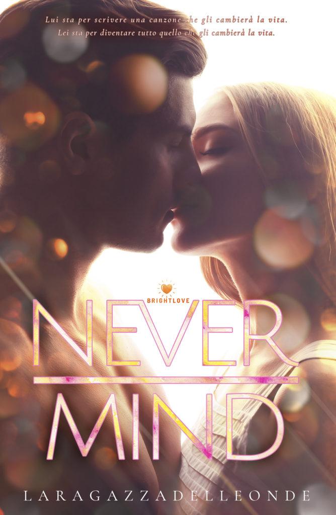 Book Cover: Never Mind di Laragazzadelleonde - SEGNALAZIONE