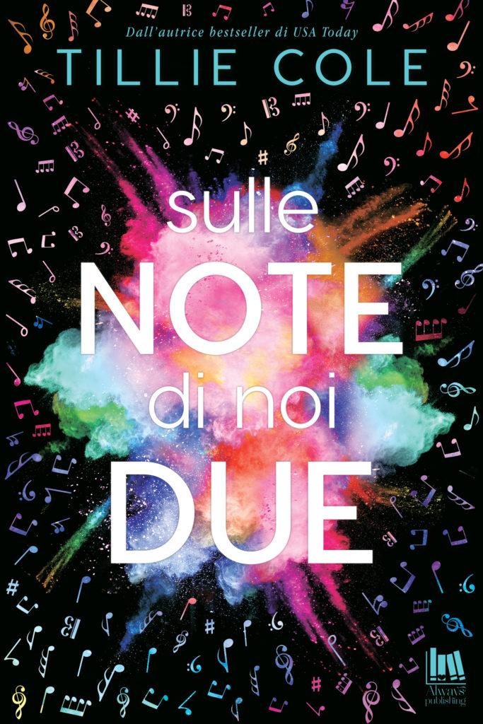 Book Cover: Sulle note di noi due di Tillie Cole - ANTEPRIMA