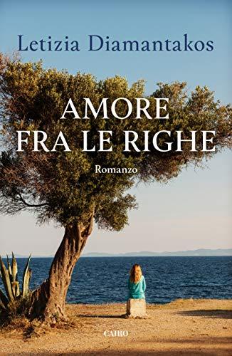 Book Cover: Amore fra le righe di Letizia Diamantakos - SEGNALAZIONE