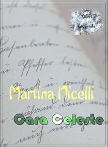 Book Cover: Cara Celeste di Martina Nicelli - SEGNALAZIONE