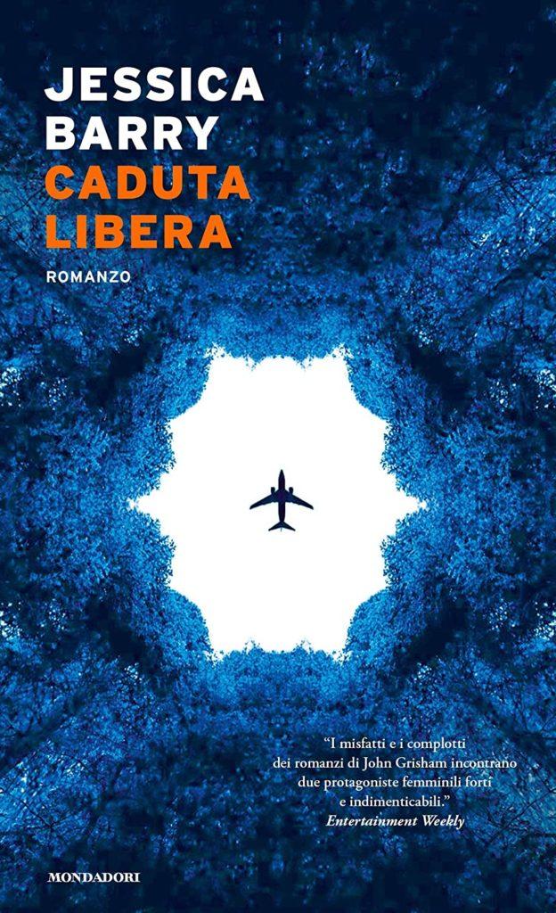 Book Cover: Caduta Libera di Jessica Barry - SEGNALAZIONE