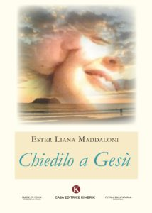 Book Cover: Chiedilo a Gesù di Ester Liana Maddaloni - SEGNALAZIONE