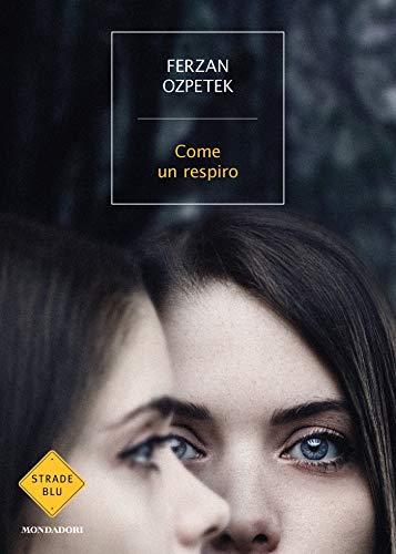 Book Cover: Come un respiro di Ferzan Ozpetek - SEGNALAZIONE