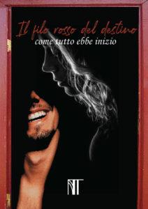Book Cover: Il filo rosso del destino, come tutto ebbe inizio di Noemi Talarico - SEGNALAZIONE