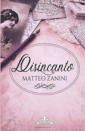 Book Cover: Disincanto di Matteo Zanini - SEGNALAZIONE