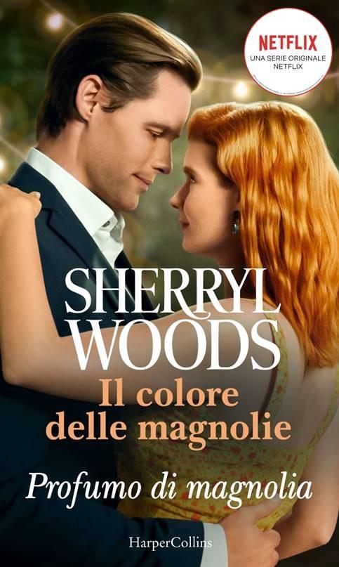 Book Cover: Profumo di Magnolia di Sherryl Woods - SEGNALAZIONE