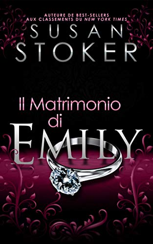 Book Cover: Il Matrimonio di Emily (Delta Force Heroes Vol. 4) di Susan Stoker - SEGNALAZIONE