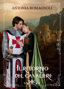 Book Cover: Il ritorno del cavaliere di Antonia Romagnoli - Review Party - RECENSIONE