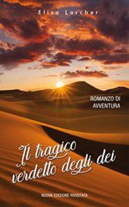 Book Cover: Il tragico verdetto degli dei di Elisa Larcher - RECENSIONE
