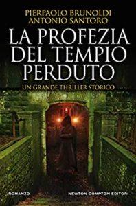 Book Cover: La profezia del tempio perduto di P. Brunoldi e A. Santoro - SEGNALAZIONE