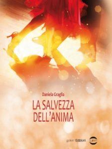 Book Cover: La salvezza dell'anima di Daniela Graglia - SEGNALAZIONE