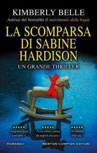 Book Cover: La scomparsa di Sabine Hardison di Kimberly Belle - SEGNALAZIONE
