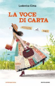 Book Cover: La voce di carta di Lodovica Cima - SEGNALAZIONE