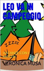 Book Cover: Leo va in campeggio: vacanze con i mostri (Le storie di Leo vol.2) - SEGNALAZIONE