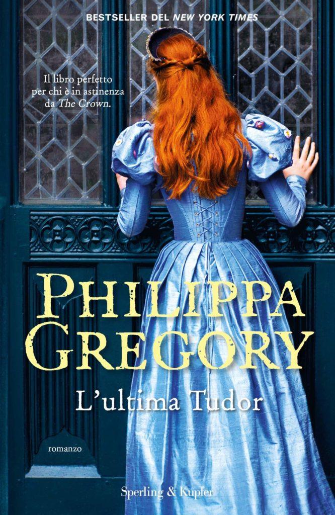 Book Cover: L'ultima Tudor di Philippa Gregory - SEGNALAZIONE