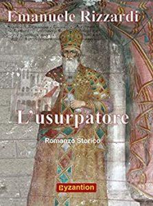 Book Cover: L'usurpatore di Emanuele Rizzardi - SEGNALAZIONE
