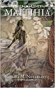 Book Cover: Maitihia di Rosaria M. Notarsanto - SEGNALAZIONE
