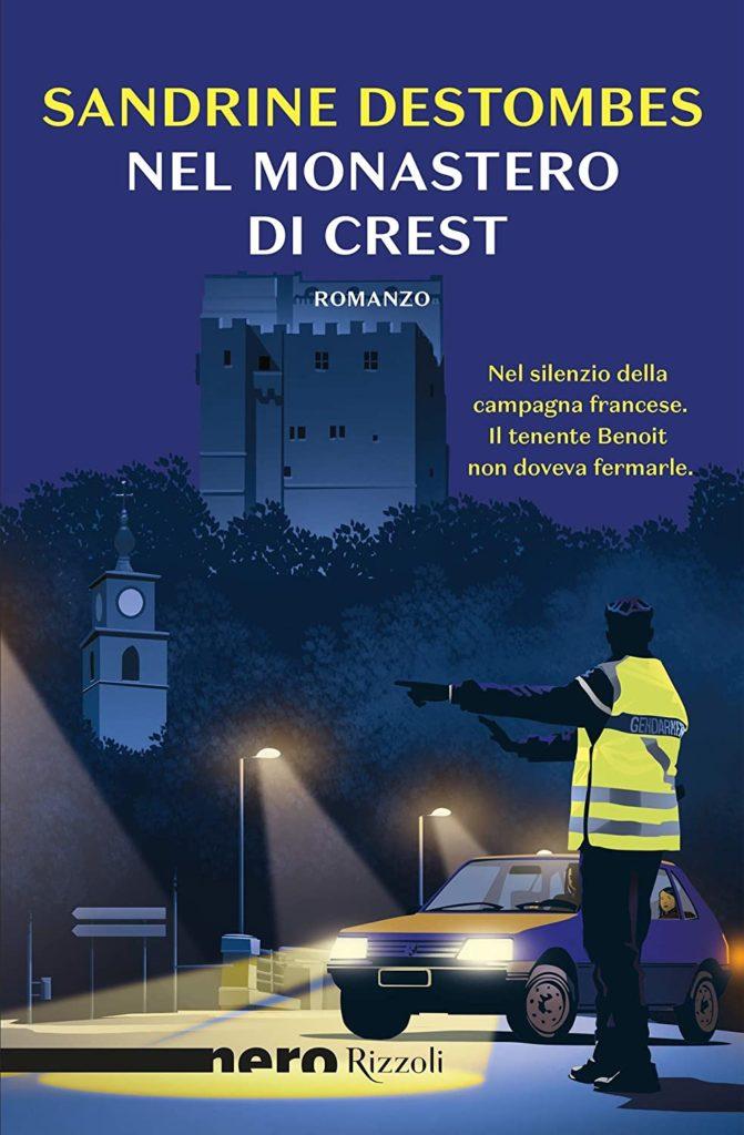 Book Cover: Nel monastero di Crest di Sandrine Destombes - SEGNALAZIONE