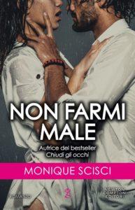 Book Cover: Non farmi male di Monique Scisci - SEGNALAZIONE