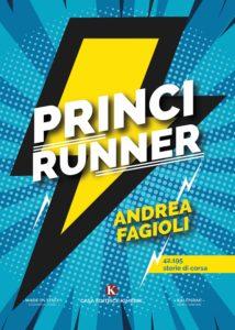 Book Cover: PRINCIRUNNER - 42,195 storie di corsa di Andrea Fagioli - SEGNALAZIONE