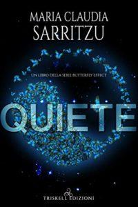 Book Cover: Quiete di Maria Claudia Sarritzu - SEGNALAZIONE
