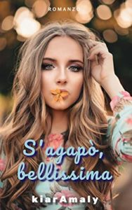Book Cover: S'agapò, bellissima di Kiara Mali - RECENSIONE