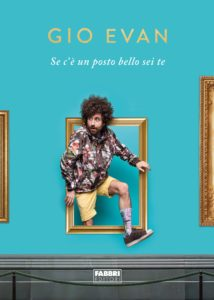 Book Cover: Se c'è un posto bello sei te di Gio Evan - RECENSIONE
