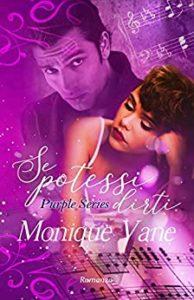 Book Cover: Se potessi dirti di Monique Vane - RECENSIONE