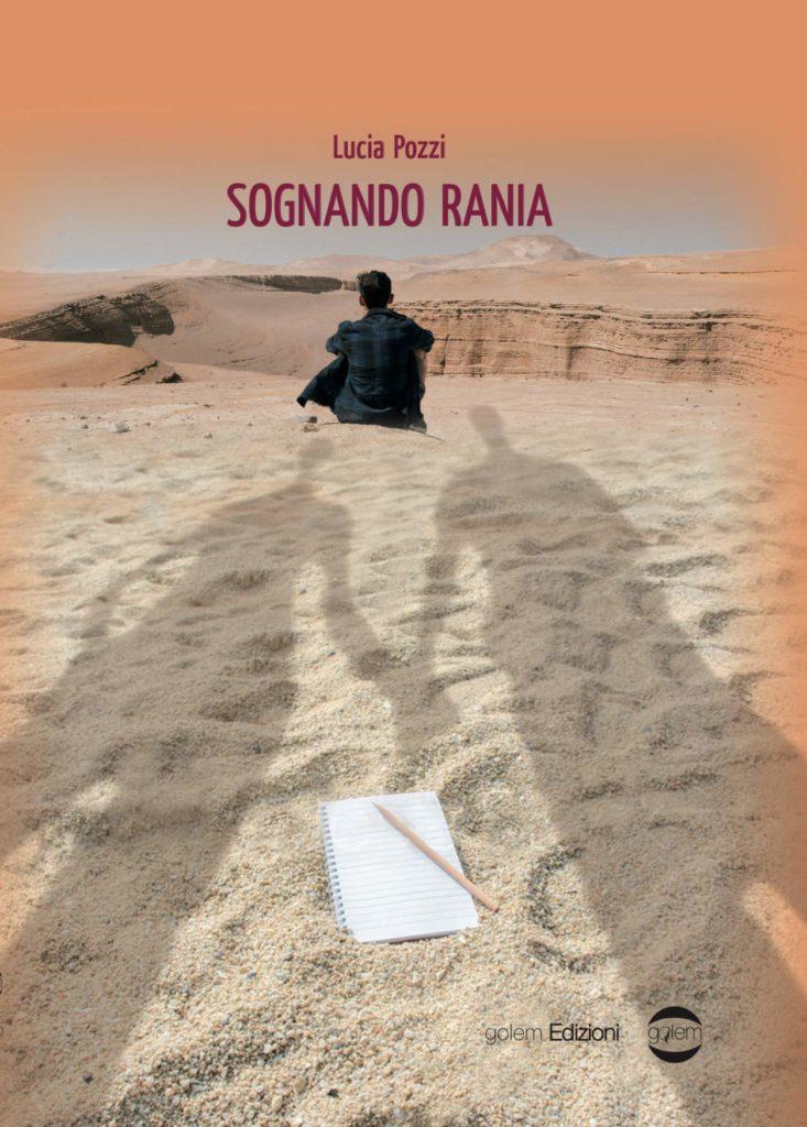 Book Cover: Sognando Rania di Lucia Pozzi - SEGNALAZIONE