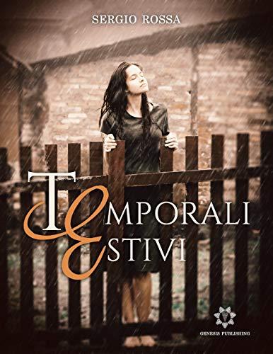 Book Cover: Temporali Estivi di Sergio Rossa - SEGNALAZIONE
