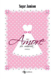 Book Cover: Un amore su misura di Sugar Jamison - RECENSIONE