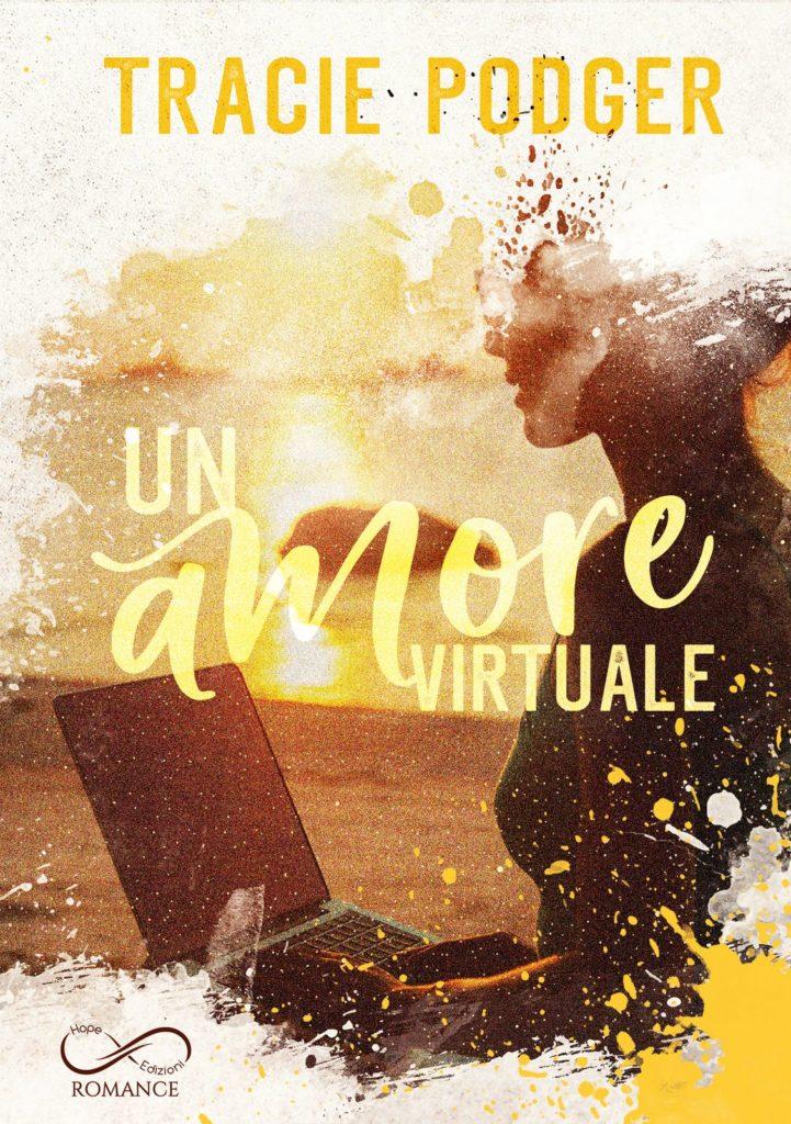Book Cover: Un amore virtuale di Tracie Podger - COVER REVEAL